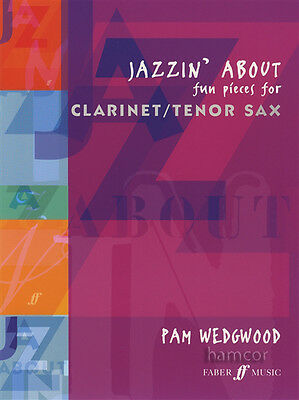 Jazzin' About Fun Pieces for Clarinet/Tenor Sax Sheet Music Book Pam Wedgwood