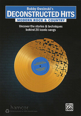 Deconstructed Hits Modern Rock & Country Stories & Technique Behind Iconic Songs