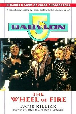 Babylon 5 - The Wheel of Fire (5th Season) - 1st PRINT Softcover 1998
