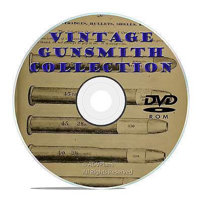 74 Classic Antique Gun Repair Educational Guides CD DVD, Modern Gunsmith V19