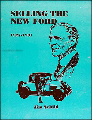 Selling the Ford Model A Advertising Book 1928 1929 1930 1931 inc 115 ads 177 pg