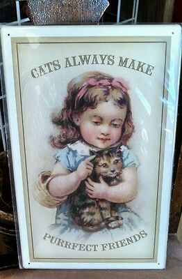 Cats make purrfect friends- VICTORIAN GIRL AND HER CAT   TIN SIGN