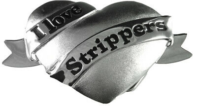 I LOVE STRIPPERS BELT BUCKLE Funny Cool