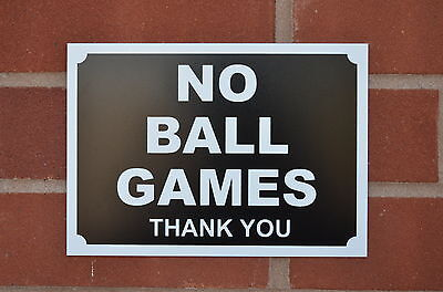 No Ball Games Thank You Silk Screen Printed Sign Sticker A5 Field Playground