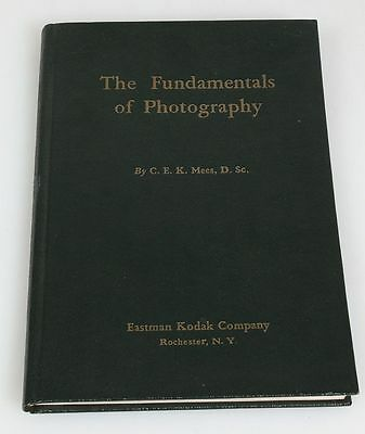THE FUNDAMENTALS OF PHOTOGRAPHY BY C.E.K MEES, D.S.C. EASTMAN KODAK COMPANY 1938