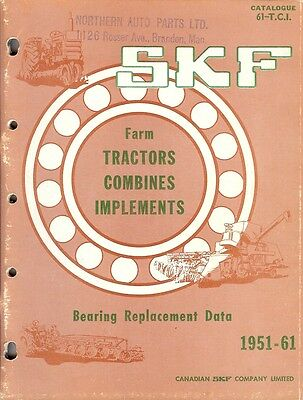 Equipment Catalog - SKF Canada - Bearing Data Farm Tractor Combine 1961 (E1323)