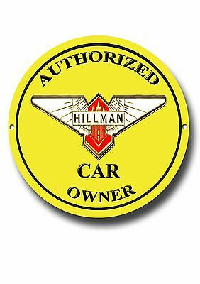 Hillman Authorized Car Owner Enamelled Metal Sign.classic British Cars.