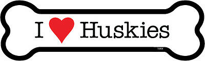 "I Heart (Love) Huskies Dog Bone Car Magnet 2"" x 7"" USA Made"