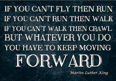 Inspirational Quote Sign / Print / Poster Martin Luther King. If You Can't