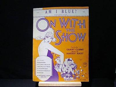 Am I Blue? Sung by Ethel Waters in On With the Show 1929 Clarke Akst Sheet Music