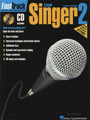 Fast Track Lead Singer 2 Learn How to Sing Vocal Music Book/CD Male Female Voice