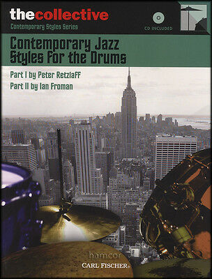 Contemporary Jazz Styles for the Drums Music Book/CD