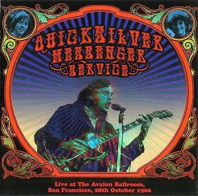 QUICKSILVER MESSENGER SERVICE: Live at The Avalon Ballroom, S. F., 28th Oct 1966