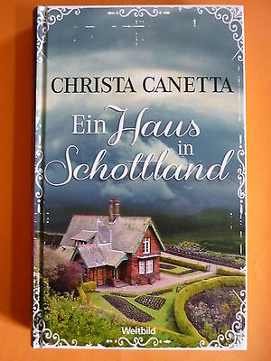 ein haus in schottland von christa canetta hardcover sehr guter zustand eur 1 00 picclick de. Black Bedroom Furniture Sets. Home Design Ideas