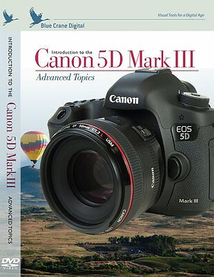 DVD - Blue Crane Digital - Introduction to the Canon 5D Mark III: Advanced Topic