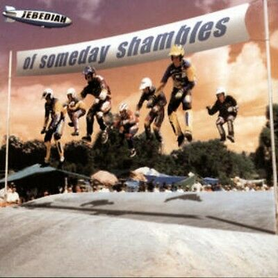 JEBEDIAH Of Someday Shambles PERSONALLY SIGNED BY JEBEDIAH CD NEW