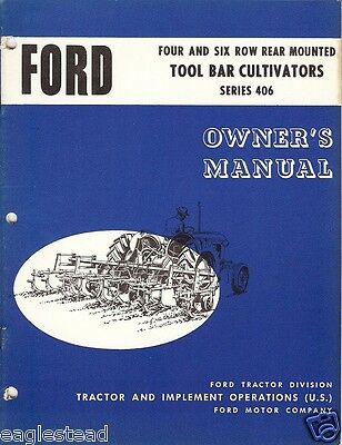 Farm Manual - Ford - 406 - Tool Bar Cultivators - Owner's (FM217)