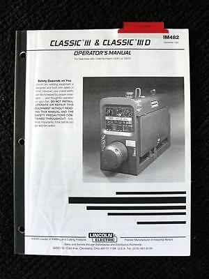 Lincoln Classic Iii & Iii D Electric Welder Operators Manual 47 Pages Very Nice
