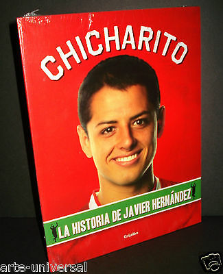 LA HISTORIA DE JAVIER HERNANDEZ - CHICHARITO ~ Worldcup FOOTBALL MEXICO