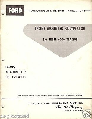 Farm Manual - Ford - Front Mounted Cultivator 6000 Tractor Op Assembly (FM238)