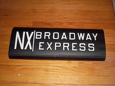 VINTAGE COLLECTIBLE NYC SUBWAY NX TRAIN BROADWAY EXP BMT IND ART NY ROLL SIGN