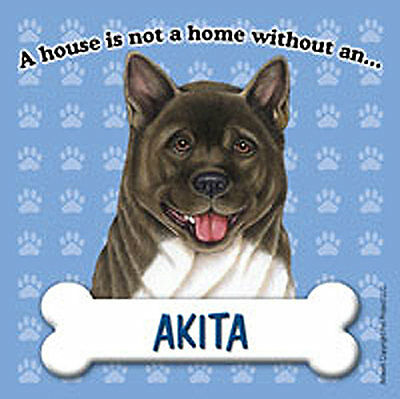 Akita Dog Magnet Sign House Is Not A Home