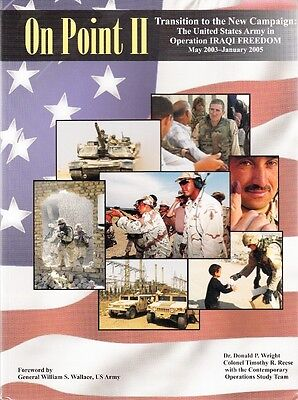 ON POINT II, U.S. ARMY in OPERATION IRAQI FREEDOM 2003-2005 - UNIT HISTORY BOOK