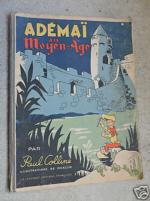Adémaï au Moyen-Age par Paul Colline Illustrations de Moallic  1947