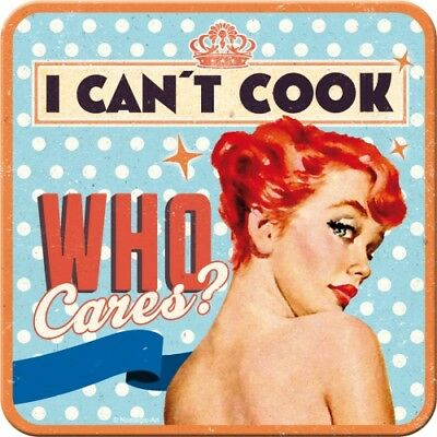 METALL UNTERSETZER 46122 - I CAN´T COOK, WHO CARES? - 9x9 cm - NEU