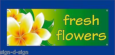 FRESH FLOWERS PVC BANNER  stall, shop, farmers market, farm shop 1101