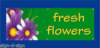 FRESH FLOWERS PVC BANNER  stall, shop, farmers market, farm shop 1103