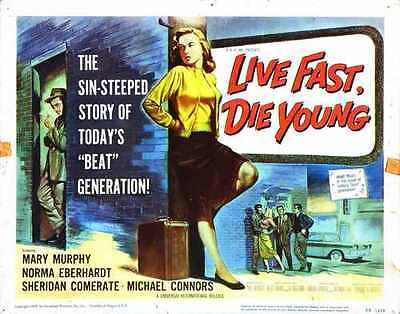 VINTAGE MOVIE FILM LIVE FAST DIE YOUNG FILM BEAT GENERATION ART POSTER CC5086