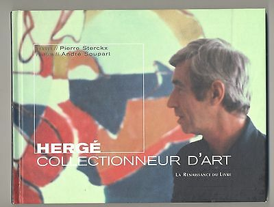 Herge Tintin Pierre Sterckx Andre Soupart Herge Collectionneur D'art Eo Tbe