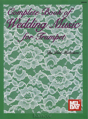 Complete Book of Wedding Music for Trumpet & Piano Music Book Score & Part