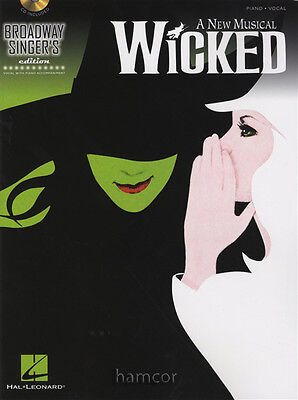 Wicked A New Musical Broadway Singers Edition Vocal & Piano Music Book/CD