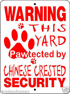 CHINESE CRESTED DOG SECURITY ALUMINUM SIGN DECAL 3226cc