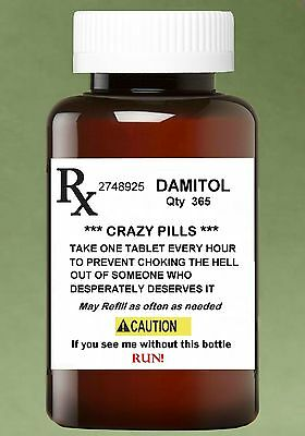 MAGNET Funny Humor Fridge Pill Bottle CRAZY PILLS Caution Run