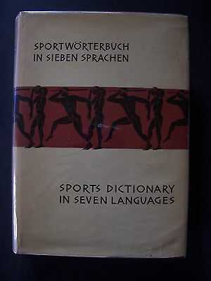 Sports Dictionary in 7 Languages (Eng. Germ. Spa. Ita. Fra, Hung. Rus.) - 1962