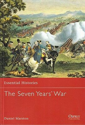The SEVEN YEARS WAR - OSPREY ESSENTIAL HISTORY BOOK