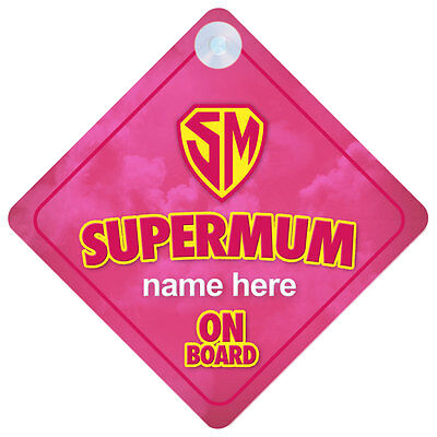 Super Mum On Board Funny Gift Car Sign Mommy/Mom/Mother