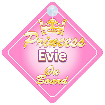 Crown Princess Evie On Board Personalised Baby Girl Car Sign