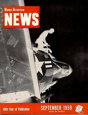 NAVAL AVIATION NEWS SEP 1959 USS HANCOCK CVA-19 / CVA-31 / F3H SARATOGA / F11F V