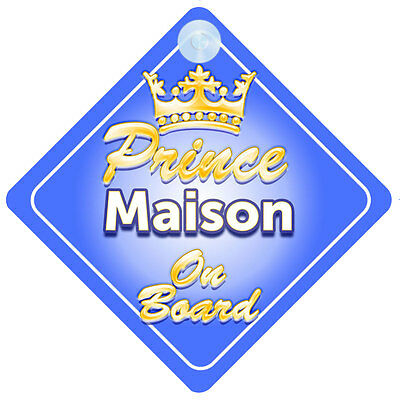 Crown Prince Maison On Board Personalised Baby Boy Car Sign