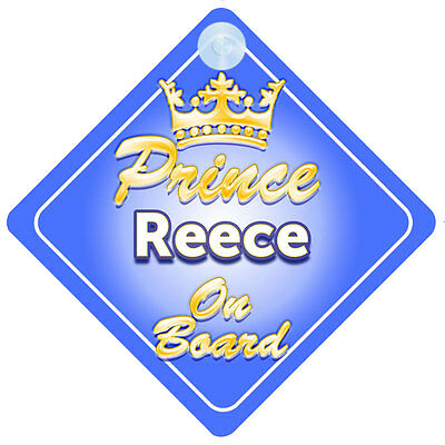 Crown Prince Reece On Board Personalised Baby Boy Car Sign