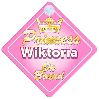 Crown Princess Wiktoria On Board Personalised Baby Girl Car Sign