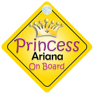 Princess Ariana On Board Girl Car Sign Child/Baby Gift/Present 002