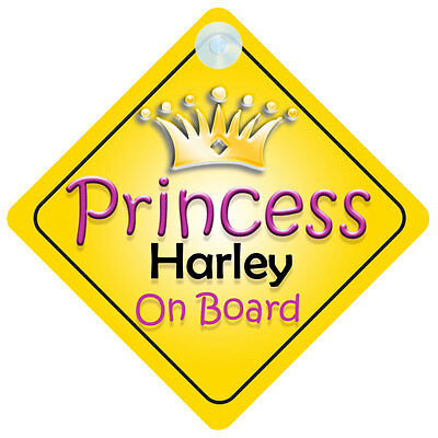 Princess Harley On Board Girl Car Sign Child/Baby Gift/Present 002