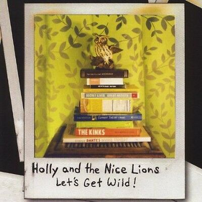 Holly & the Nice Lions - Let's Get Wild! [New CD]