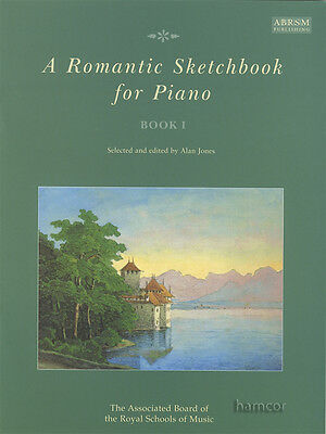 A Romantic Sketchbook for Piano Book 1 ABRSM Sheet Music Book I