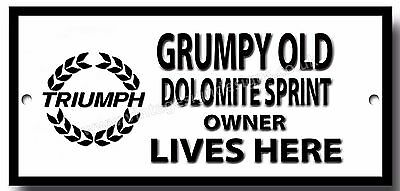 GRUMPY OLD TRIUMPH HERALD 13//60 OWNER LIVES HERE METAL SIGN.